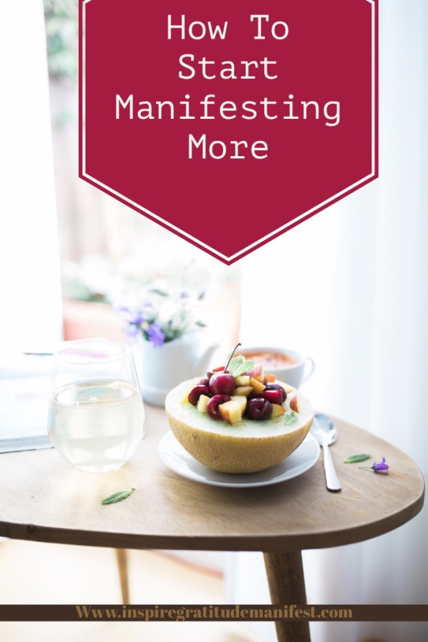 How to start manifesting more, fruit bowl and water on table
