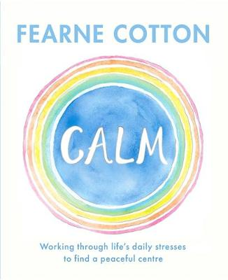 Calm Book by Fearne Cotton