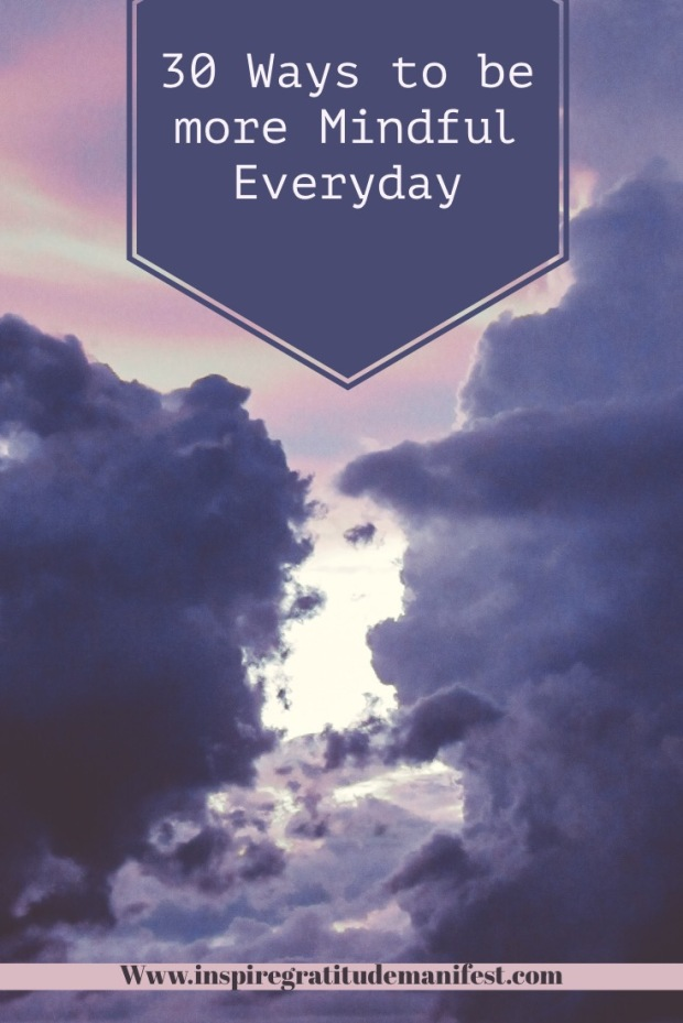 30 Ways to be more Mindful Everday - Purple Clouds and Sky - Pin Image